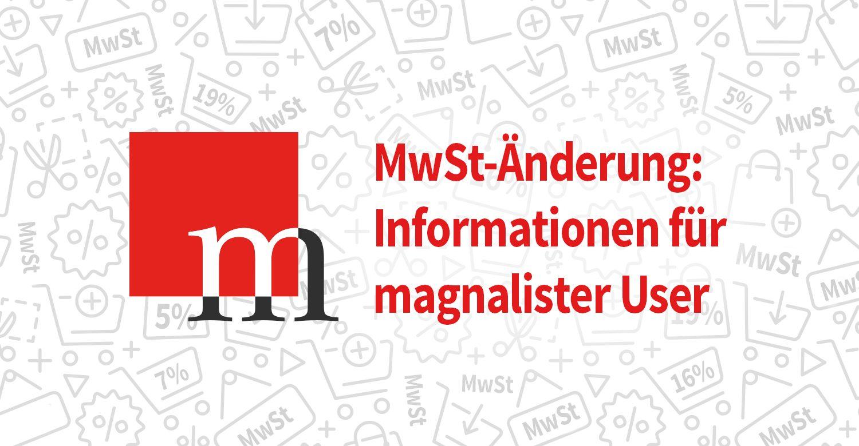 MwSt-Änderung: Informationen für magnalister User